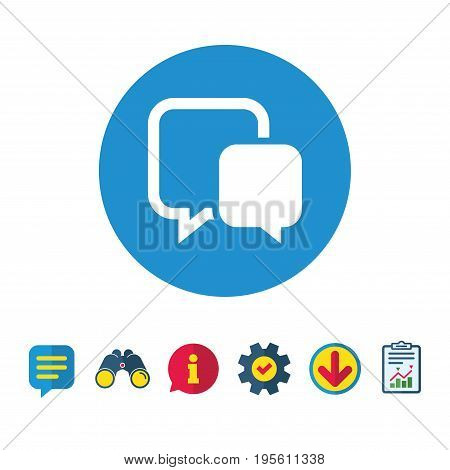 Chat sign icon. Speech bubble symbol. Communication chat bubble. Information, Report and Speech bubble signs. Binoculars, Service and Download icons. Vector