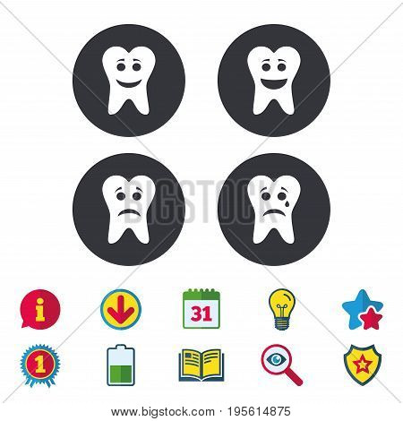 Tooth happy, sad and crying faces icons. Dental care signs. Healthy or unhealthy teeth symbols. Calendar, Information and Download signs. Stars, Award and Book icons. Light bulb, Shield and Search