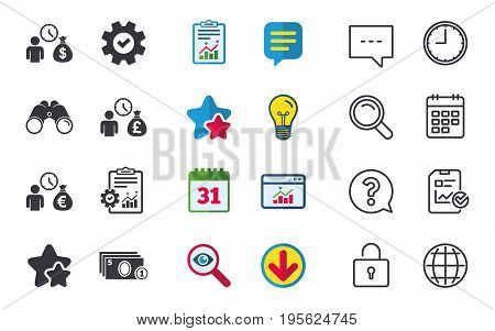 Bank loans icons. Cash money bag symbols. Borrow money sign. Get Dollar money fast. Chat, Report and Calendar signs. Stars, Statistics and Download icons. Question, Clock and Globe. Vector