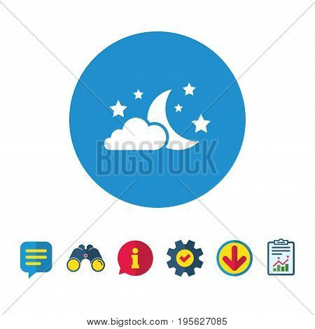 Moon, clouds and stars icon. Sleep dreams symbol. Night or bed time sign. Information, Report and Speech bubble signs. Binoculars, Service and Download icons. Vector