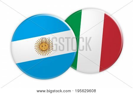 News Concept: Argentina Flag Button On Italy Flag Button 3d illustration on white background