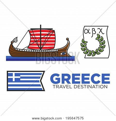 Greece travel landmark and tourist attraction symbols of Greek flag and alphabet, Odyssey or Argonauts ship boat or olive and laurel leaf wreath. Vector national culture famous sightseeing icons set