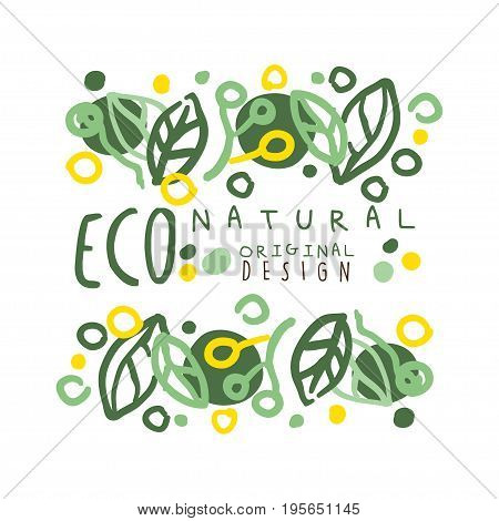 Eco natural label, logo graphic template original design. Healthy lifestyle, handmade products, organic food menu hand drawn vector Illustration with floral elements