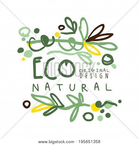 Eco natural label original design, logo graphic template. Healthy lifestyle, handmade products, organic food menu hand drawn vector Illustration in green colors