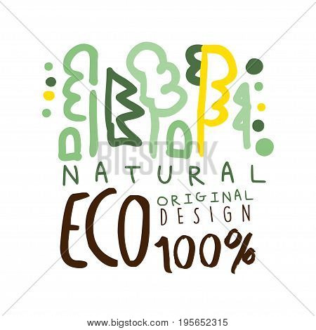 One hundred percent eco natural label original design, logo graphic template. Healthy lifestyle, handmade products, organic food menu hand drawn vector Illustration in green colors