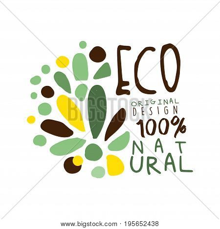 One hundred percent eco natural label original design, logo graphic template. Healthy lifestyle, handmade products, organic food menu hand drawn vector Illustration with floral elements