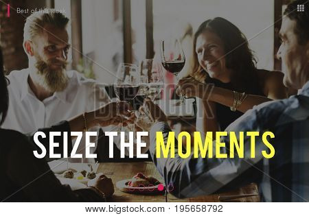 Happiness Seize Moments Enjoyment Feeling