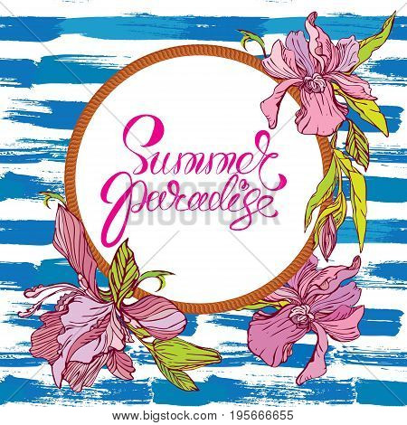 Seasonal Card with round rope frame and orchid flowers on paint grunge stripe blue and white background. Calligraphic handwritten text Summer paradise.