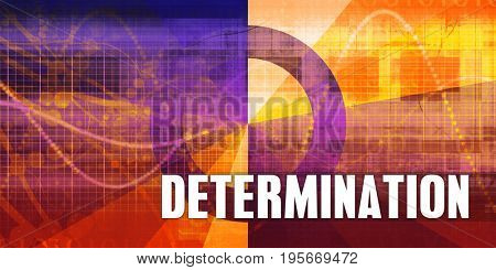 Determination Focus Concept on a Futuristic Abstract Background