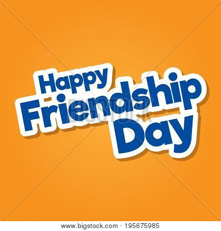 Happy Friendship Day hand drawn vector lettering design. Perfect for advertising poster or greeting card - Vector design EPS10