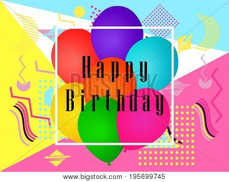 Happy birthday balloons. Memphis style greeting card. Vector illustration