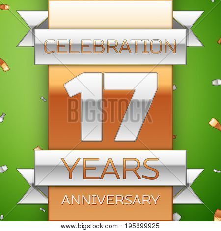 Realistic Seventeen Years Anniversary Celebration Design. Silver and golden ribbon, confetti on green background. Colorful Vector template elements for your birthday party. Anniversary ribbon