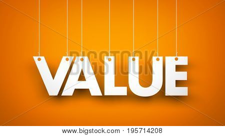 Value. Text hanging on the rope. 3d illustration