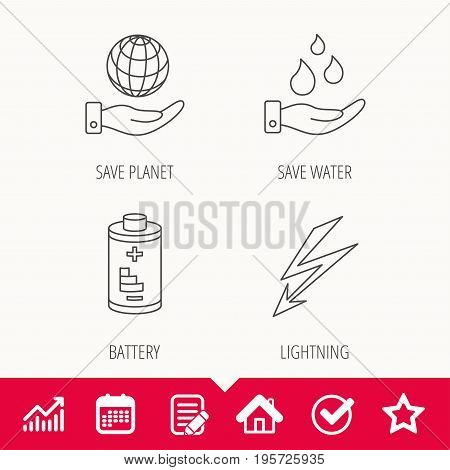 Save planet, water and battery icons. Lightning linear sign. Edit document, Calendar and Graph chart signs. Star, Check and House web icons. Vector