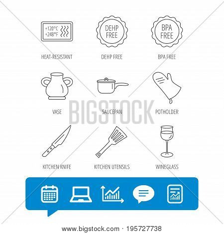 Saucepan, potholder and wineglass icons. Kitchen knife, utensils and vase linear signs. Heat-resistant, BPA, DEHP free icons. Report file, Graph chart and Chat speech bubble signs. Vector