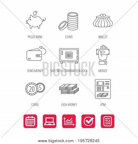 Piggy bank, cash money and wallet icons. Safe box, send money and dollar usd linear signs. Give money, coins and ATM icons. Report document, Graph chart and Calendar signs. Laptop and Check web icons