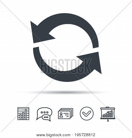 Update icon. Refresh or repeat symbol. Chat speech bubble, chart and presentation signs. Contacts and tick web icons. Vector