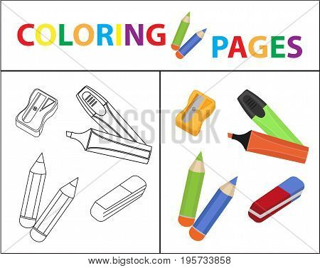 Coloring book page. Back to school set, marker, pencils, sharpener, eraser. Sketch outline and color version. Coloring for kids. Childrens education. Vector illustration