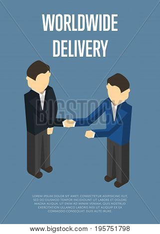 Worldwide delivery isometric banner with people vector illustration. Delivery managers handshake, teamwork concept. Freight delivery and distribution, logistics management, global shipping business