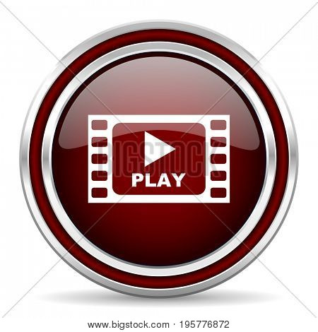 Play video red glossy icon. Chrome border round web button. Silver metallic pushbutton.