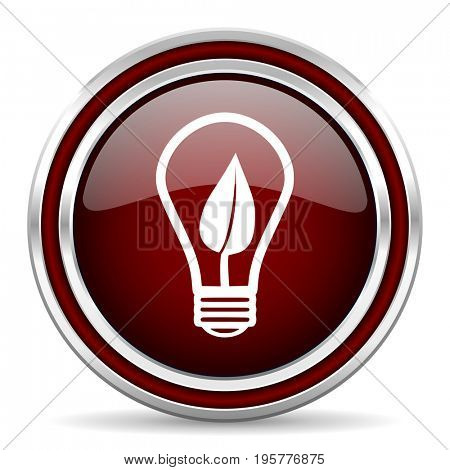 Green energy light bulb red glossy icon. Chrome border round web button. Silver metallic pushbutton.