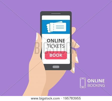 Hand holding smartphone with book button and tickets icon on screen. Concept of online tickets mobile application. Flat design vector illustration
