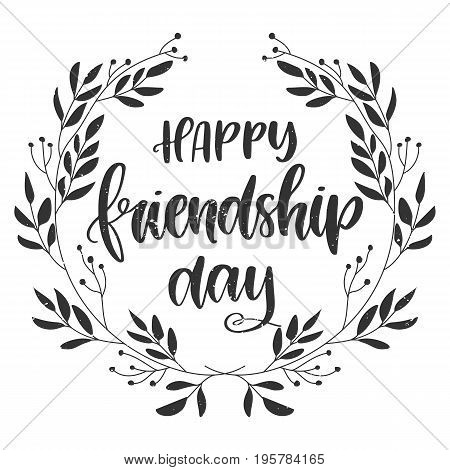 Vector hand drawn greeting card - Happy Friendship Day. Hand lettering poster