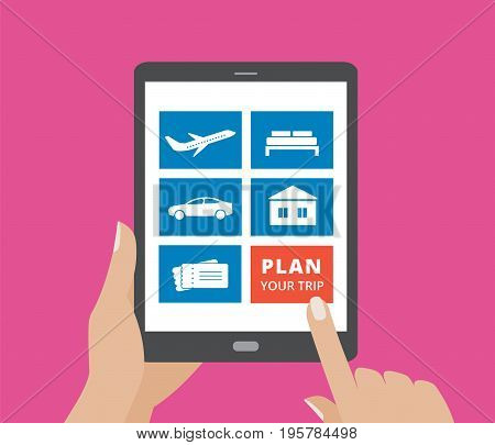 Hands holding tablet computer and touching screen with icons of hotel, flight, car, tickets and plan a trip button. Design concept for online booking.