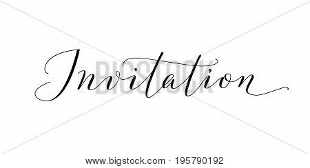 Invitation word, hand written custom calligraphy isolated on white. Elegant ornate lettering with swirls and swashes. Great for wedding and birthday party design, cards, banners.