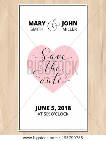 Save the date card with heart on vector wood background. Hand written custom calligraphy. Wedding invitation template. Free font used - Open Sans.