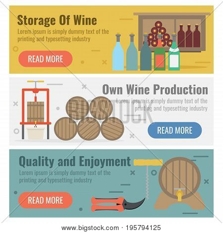 Vector horizontal three banners for wine production in flat style with buttons. Storage, own production, quality and enjoyment as captions on colored backgrounds