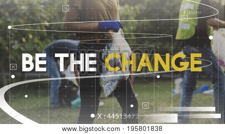 Be the change text on people cleaning up outdoors