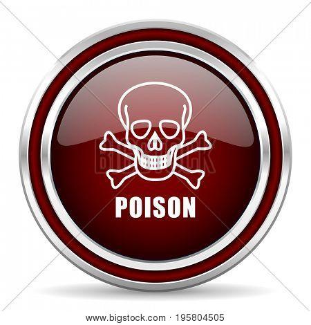 Poison skull red glossy icon. Chrome border round web button. Silver metallic pushbutton.