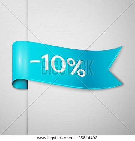Realistic Cyan ribbon with text ten percent for discount on grey background. Colorful realistic sticker, banner for sale, shopping, market, business theme. Vector template for your design