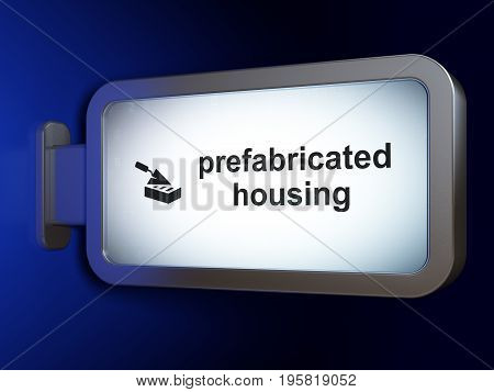 Constructing concept: Prefabricated Housing and Brick Wall on advertising billboard background, 3D rendering