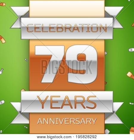 Realistic Seventy nine Years Anniversary Celebration Design. Silver and golden ribbon, confetti on green background. Colorful Vector template elements for your birthday party. Anniversary ribbon