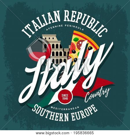 Italy flag and colosseum, pizza and glass of wine at t-shirt print. South Europe country advertising banner. Travel and tourism, clothing branding and ads signboard, italian vacation theme