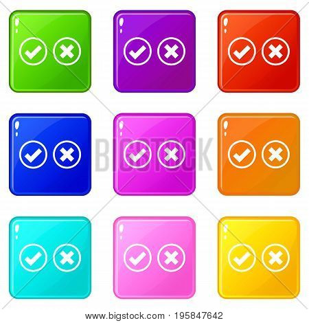 Tick and cross selection icons of 9 color set isolated vector illustration