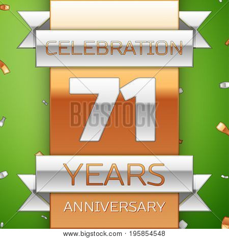 Realistic Seventy one Years Anniversary Celebration Design. Silver and golden ribbon, confetti on green background. Colorful Vector template elements for your birthday party. Anniversary ribbon