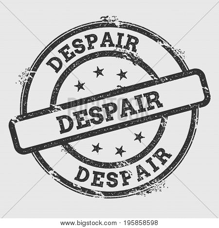 Despair Rubber Stamp Isolated On White Background. Grunge Round Seal With Text, Ink Texture And Spla