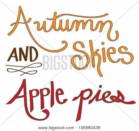 Fall Harvest Autumn Skies Apple Pies Lettering