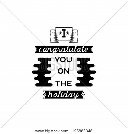 I congratulate you on the holiday. Typography, handmade lettering for your design,