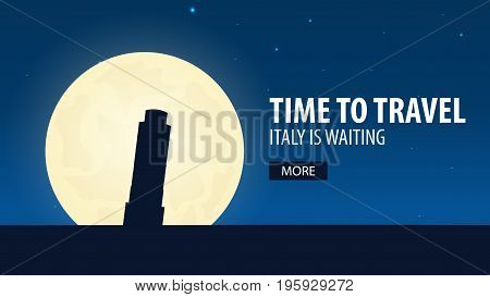 Time To Travel. Travel To Italy. Italy Is Waiting. Vector Illustration.