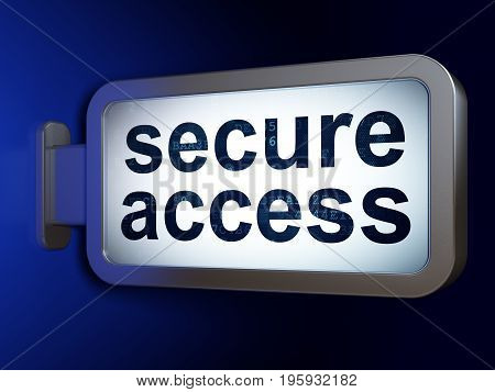 Security concept: Secure Access on advertising billboard background, 3D rendering