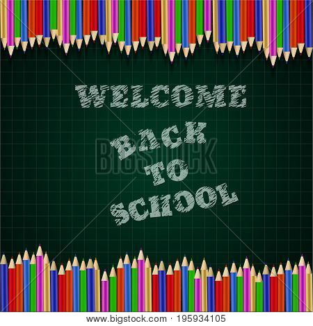 Welcome Back To School  Chalkboard Pencils And Grid Background Vector Eps 10
