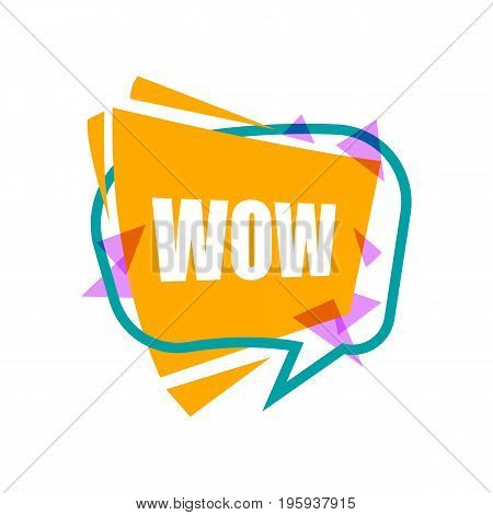 Wow speech bubble with expression text. Most commonly used replica label isolated on white background vector illustration.