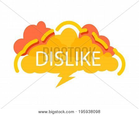 Dislike speech bubble with expression text. Most commonly used replica label, dialog sticker isolated on white background vector illustration.