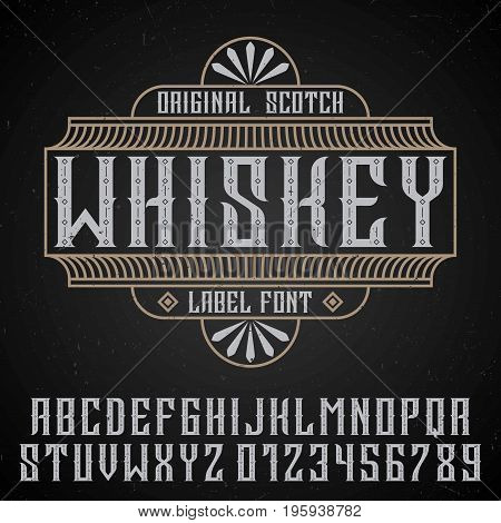 Original whiskey poster with label font in vintage style  on black background vector illustration