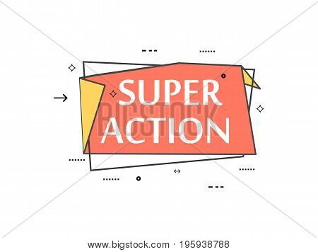 Retail speech bubble with Super action phrase. Most commonly used replica label, market promotion, marketing sticker isolated vector illustration.
