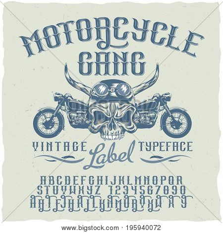 Motorcycle gang typeface poster with vintage font good to use in vintage style vector illustration